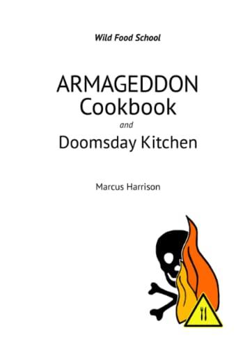 9780954415884: Armageddon Cookbook and Doomsday Kitchen