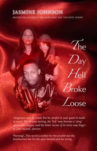 9780954417512: The Day Hell Broke Loose