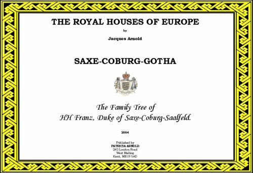 9780954423445: The Royal Houses of Europe: Saxe - Coburg - Gotha