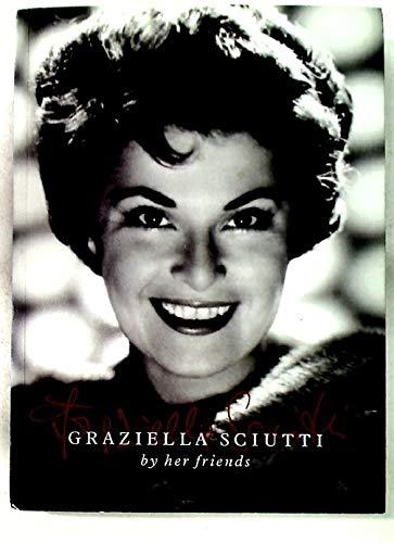 9780954425920: Graziella Sciutti by Her Friends
