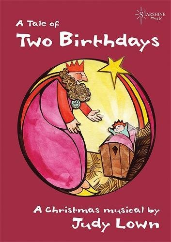 Two Birthdays, a Tale of: Lown, Judy