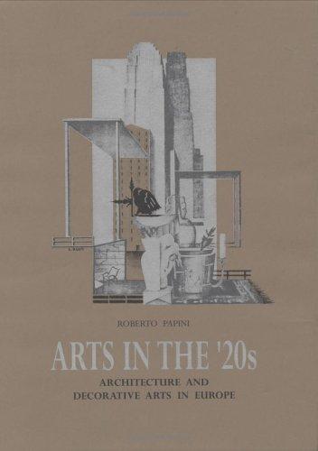 Arts In The 20's: Papini, Roberto