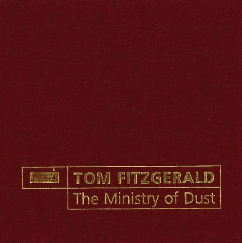 Tom Fitzgerald - The Ministry of Dust