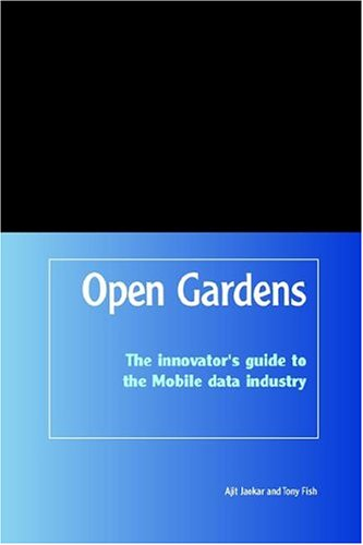 OpenGardens: The Innovator s Guide to the: V Ajit Jaokar,