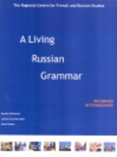 9780954433307: A Living Russian Grammar