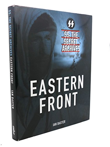 9780954435646: Eastern Front SS: The Secret Archives