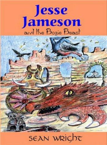 Jesse Jameson and the Bogie Beast: Wright, Sean