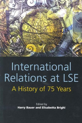 9780954439705: International Relations at LSE: A History of 75 Years