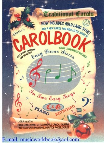 Claire's Traditional Carolbook (0954440617) by Claire Mungal; Eros Mungal