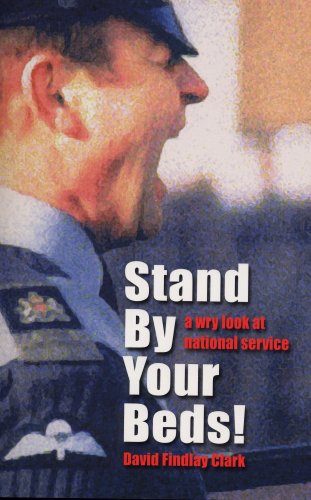 9780954441692: Stand by Your Beds!: A Wry Look at National Service