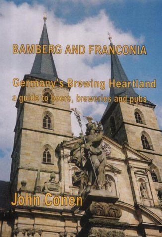 9780954442606: Bamberg and Franconia: Germany's Brewing Heartland