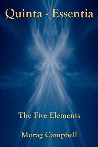Quinta-Essentia: The Five Elements (Paperback)