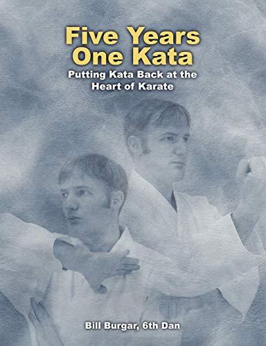 Five Years, One Kata: Bill Burgar