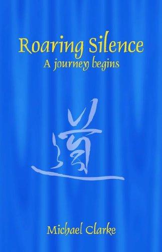 9780954446611: Roaring Silence
