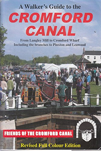 A Walker's Guide to the Cromford Canal: Harrison, Michael A.