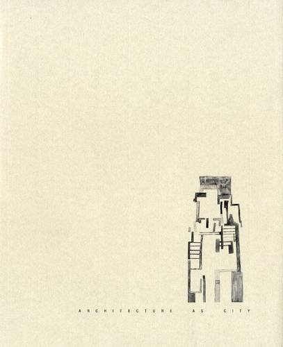 9780954448479: Architecture as City