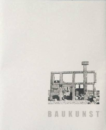 9780954448493: Baukunst: The Art of Building