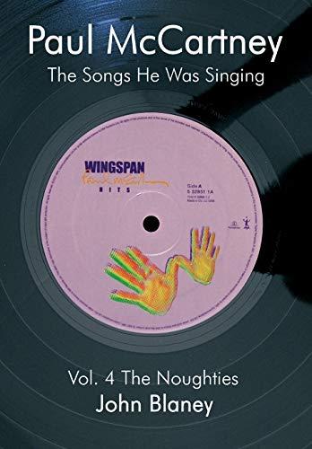 9780954452858: Paul McCartney: The Noughties Vol.4: The Songs He Was Singing