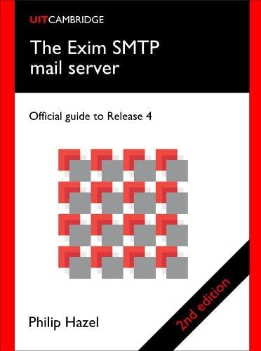 9780954452971: The Exim SMTP Mail Server: Official Guide for Release 4