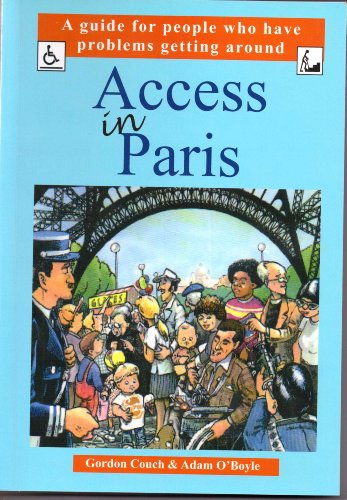 9780954459819: Access in Paris: A Guide for People Who Have Problems Getting Around