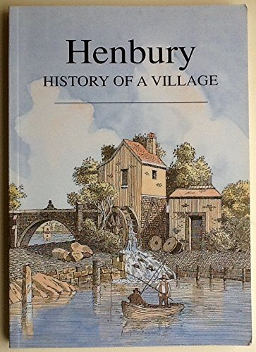 9780954460006: Henbury: History of a Village