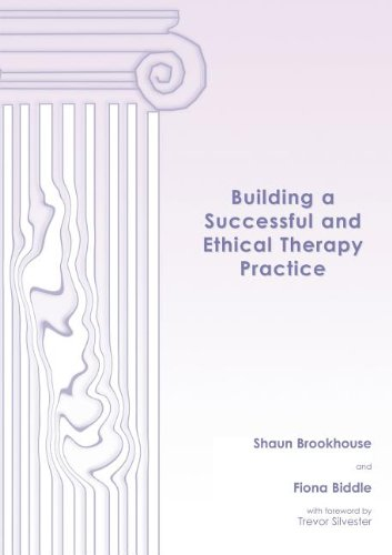 9780954460402: Building a Successful and Ethical Therapy Practice