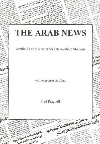 9780954460600: Arab News: Arabic-English Reader for Intermediate Students (Arabic Edition)