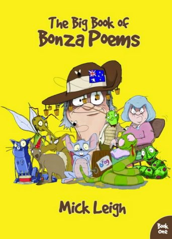 The Big Book of Bonza Poems: Bk. 1: Leigh, Mick