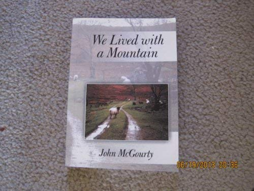 9780954465803: We Lived with a Mountain