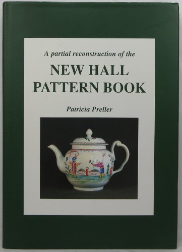 9780954473402: A Partial Reconstruction of the New Hall Pattern Book