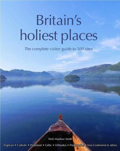 9780954476748: Britain's Holiest Places