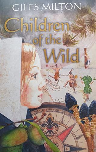 9780954476755: Children of the Wild