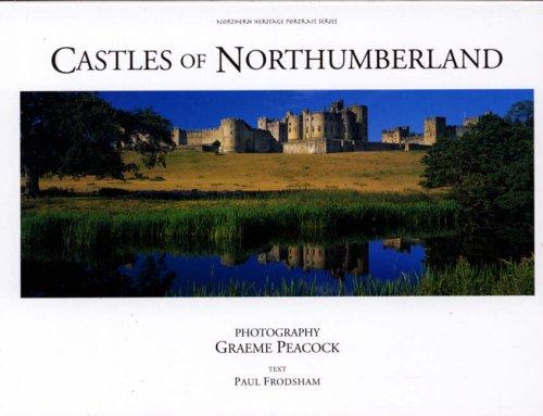 9780954477790: Castles of Northumberland (Northern Heritage Portrait Series)