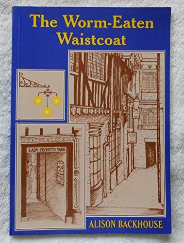 9780954480004: The Worm-Eaten Waistcoat