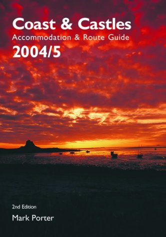 Coast and Castles: Accommodation and Route Guide (Complete Pocket Guides): Porter, Mark