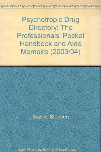 9780954483906: Psychotropic Drug Directory 2003: The Professionals' Pocket Handbook and Aide Memoire