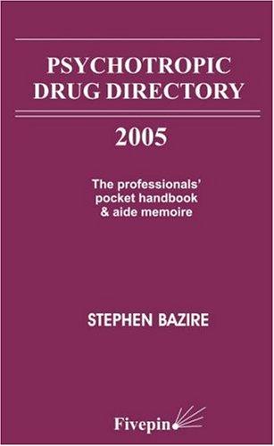 9780954483968: Psychotropic Drug Directory: The Professionals' Pocket Handbook and Aide Memoire