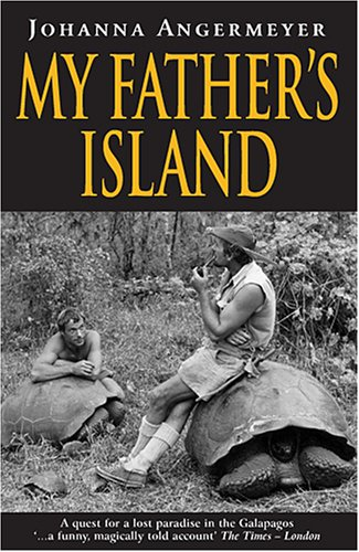 9780954485108: My Father's Island: A Galapagos Quest (Guinness world records little books)