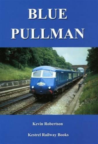 9780954485962: Blue Pullman