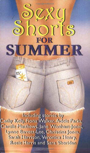 9780954489939: Sexy Shorts for Summer (S.s. Charity S.)