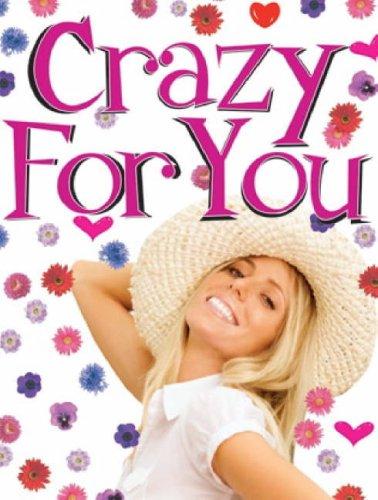 9780954491376: Crazy for You
