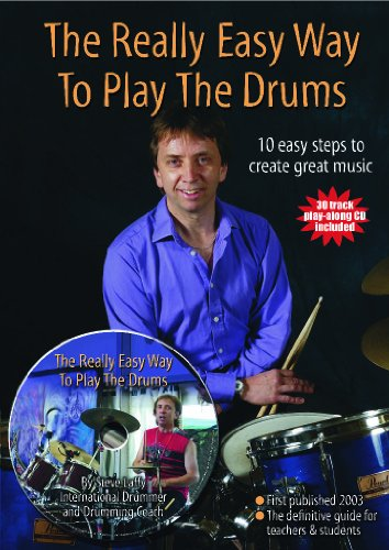 9780954492809: The Really Easy Way to Play the Drums with play along CD (Steve Laffy's Drum Tutors)