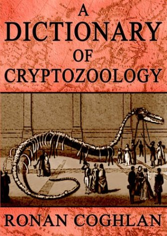 9780954493615: A Dictionary of Cryptozoology