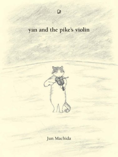 9780954495947: Yan and the Pike's Violin