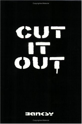 Cut It Out (Vol 3): Banksy