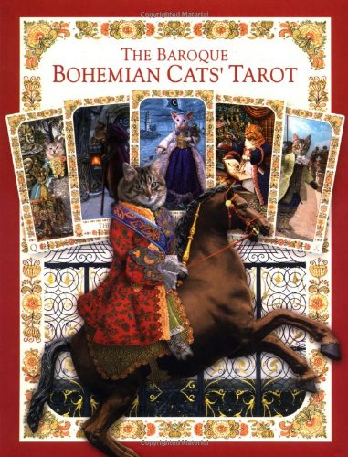The Baroque Bohemian Cats' Tarot Kit (9780954500726) by Karen Mahony; Alex Ukolov