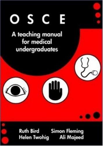 OSCE: A Training Manual for Medical Undergraduates: Ali Majeed