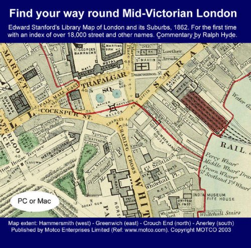 Find Your Way Round Mid-Victorian London: Edward Stanford's Library Map of London and Its Suburbs 1862 (0954508084) by Edward Stanford; Ralph Hyde; Patrick Mannix