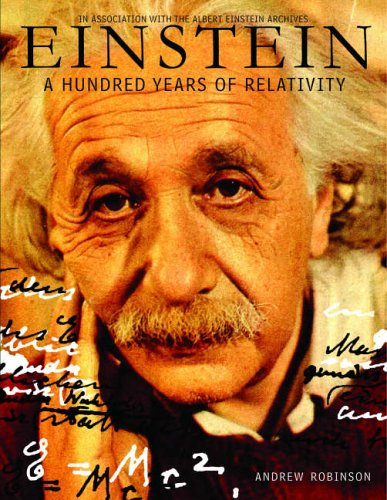 9780954510343: Einstein: A Hundred Years of Relativity