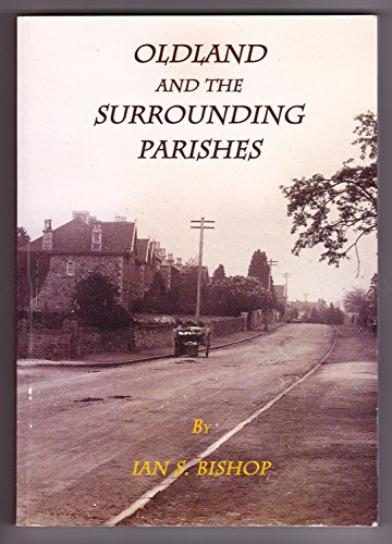 9780954511753: Oldland and the Surrounding Parishes